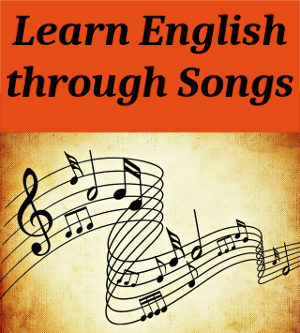 Learn English through Songs