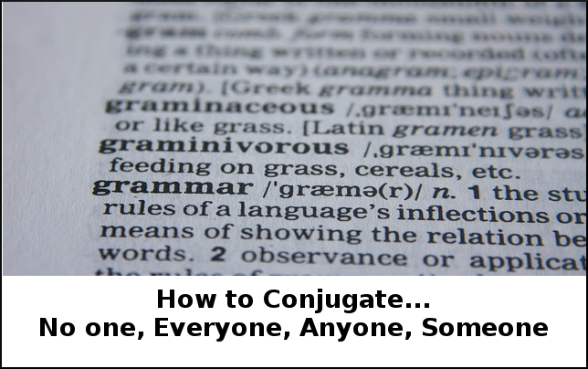 Conjugate No One, Everyone, Anyone, Someone in English