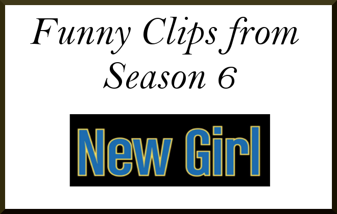 New Girl - Funny Clips from Season 6