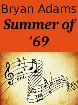 Learn English through Songs - Bryan Adams - Summer of 69