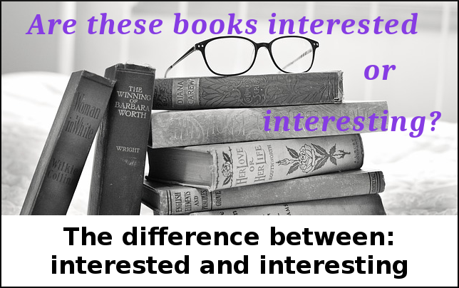 Difference between interesting and interested