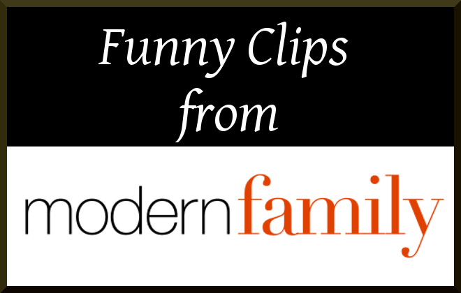 Funny Clips from Modern Family