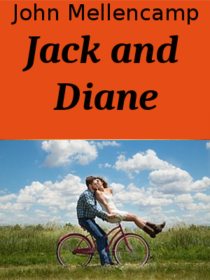 Learn English through Songs - John Mellencamp - Jack and Diane