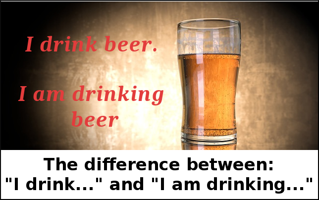 Difference between 'I drink beer' and 'I am drinking beer'