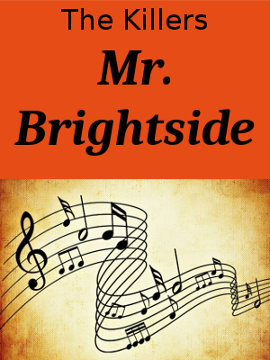 Learn English through Songs - The Killers - Mr. Brightside