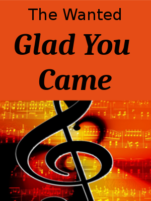 Learn English through Songs - The Wanted - Glad You Came