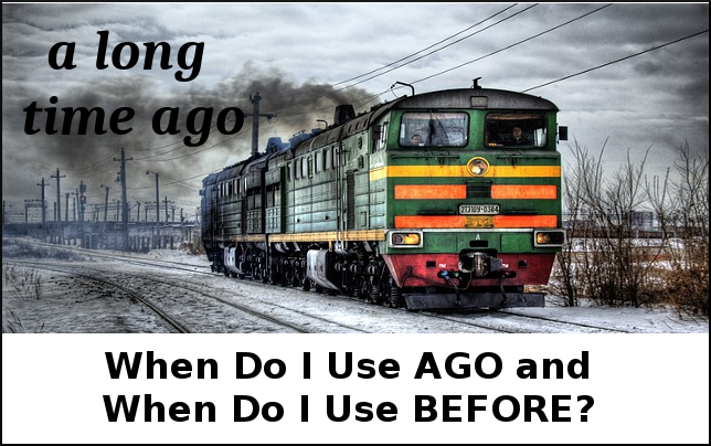 How to use Ago in English