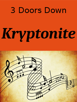 Learn English through Songs - Kryptonite by 3 Doors Down